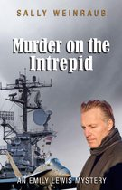 Murder on the Intrepid: An Emily Lewis Mystery