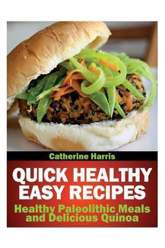 Quick Healthy Easy Recipes