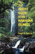 The Hiker's Guide to the Hawaiian Islands