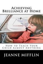 Achieving Brilliance at Home