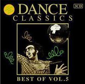 Dance Classics, Best Of, Vol. 5