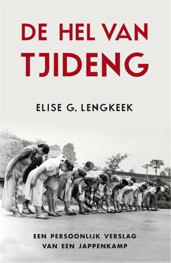 Boek cover De hel van Tjideng van Elise Lengkeek (Paperback)