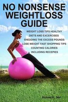 No Nonsense Weight Loss Guide