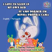 I Love to Sleep in My Own Bed Eu Amo Dormir em Minha Propria Cama (English Portuguese Bilingual Children's Book)