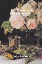 Two Treatises of Goverment