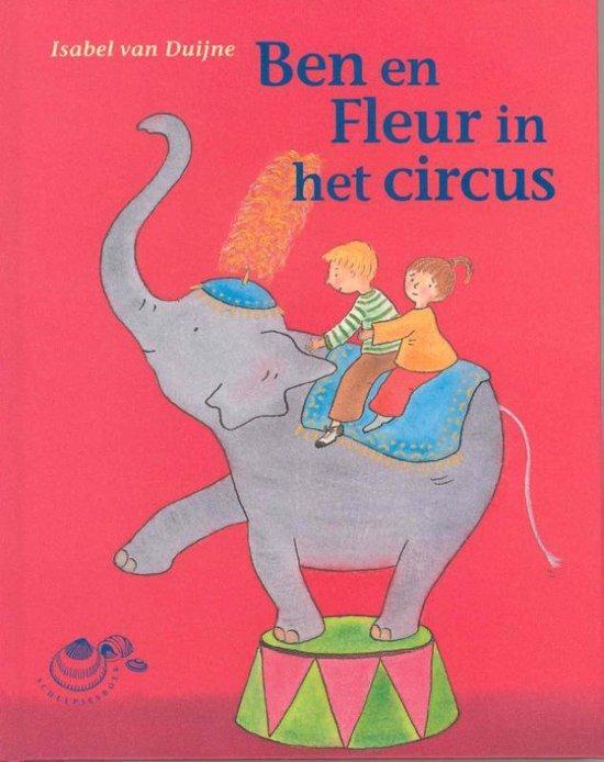 Schelpjes - Ben en Fleur in het circus - Isabel van Duijne |