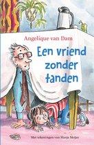 Boek cover Een vriend zonder tanden van Angelique van Dam (Onbekend)