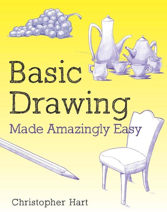 Afbeelding van Basic Drawing Made Amazingly Easy