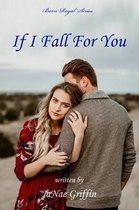 If I Fall For You