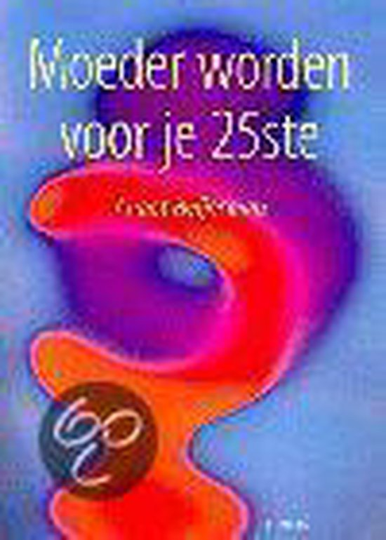 Moeder Worden Voor Je 25Ste - Andreas Janitzki pdf epub