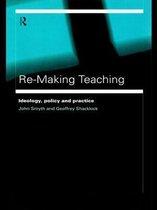 Re-Making Teaching
