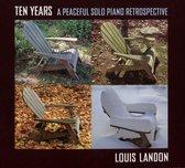 Ten Years: A Peaceful Solo Piano Retrospective