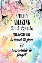 A Truly Amazing 2nd Grade Teacher