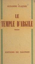 Le temple d'argile