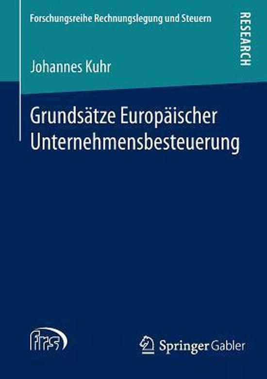Grundsatze Europaischer Unternehmensbesteuerung