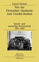 Von Der Deutschen Akademie Zum Goethe-Institut