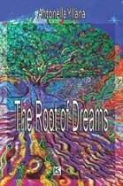 The Root of Dreams