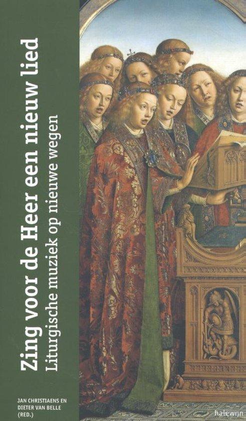 Cahiers voor Praktische Theologie 23 - Zing voor de Heer een nieuw lied - none | Fthsonline.com