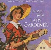 Music For A Lady Gardener
