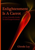 Enlightenment Is A Carrot