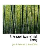 A Hundred Years of Irish History