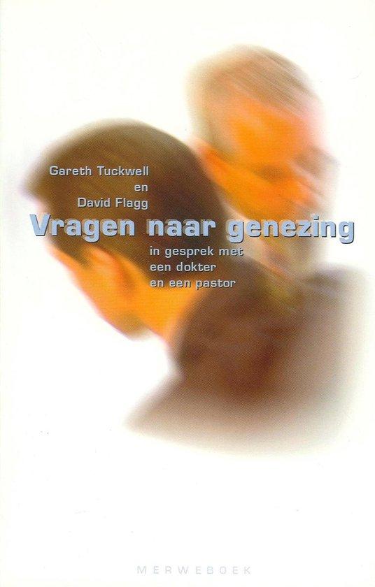 Vragen Naar Genezing - Gareth Tuckwell |