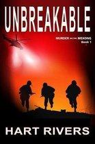 UNBREAKABLE (Murder on the Mekong, Book 1)