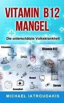 Vitamin B12-Mangel