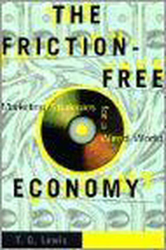 The Friction-Free Economy