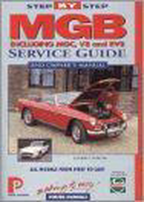 MGB Step-by-step Service Guide