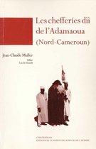 Les chefferies díí de l'Adamaoua (Nord-Cameroun)