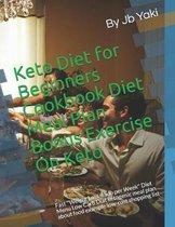Keto Diet for Beginners Cookbook Diet Meal Plan Bonus Exercise On Keto