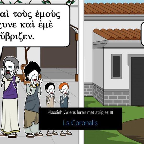 Klassiek Grieks leren met stripjes III - Ls Coronalis | Fthsonline.com