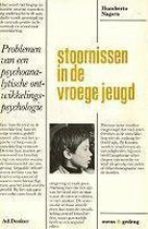 Stoornissen in de vroege jeugd, de neurose in de kindertijd en de stoornissen van volwassenen