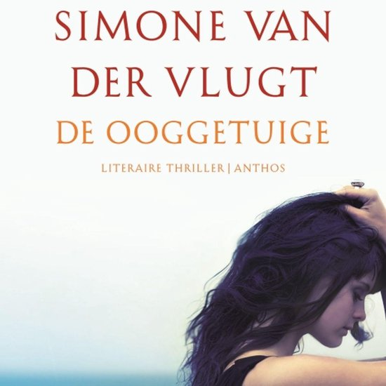 Boek cover De ooggetuige van Simone van der Vlugt (Onbekend)