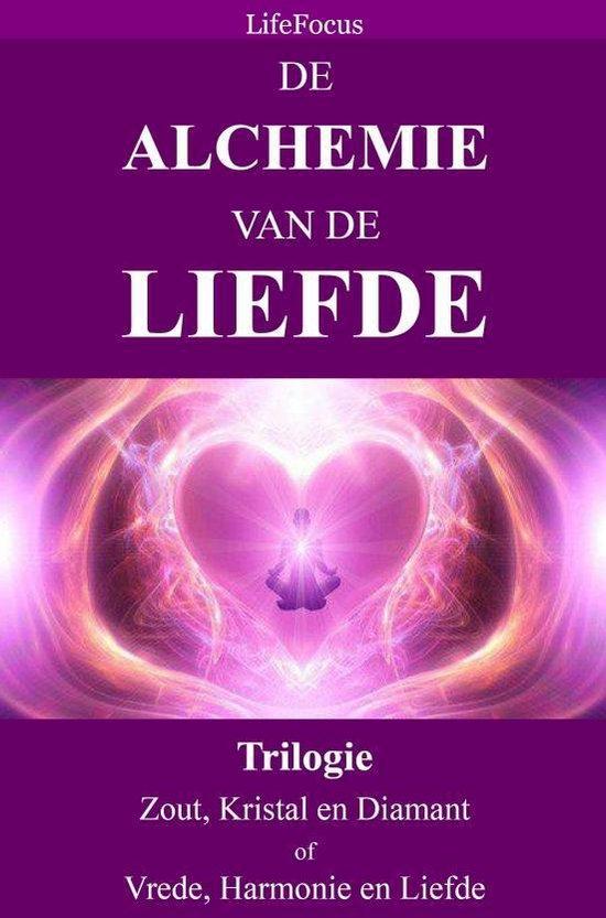 De Alchemie van de Liefde - Lifefocus |