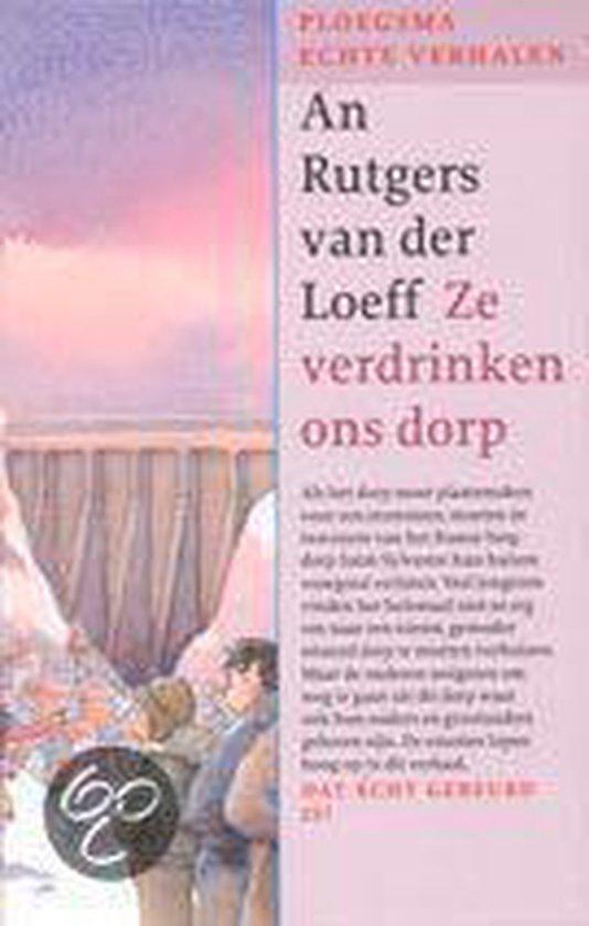 Ze Verdrinken Ons Dorp - An Rutgers van der Loeff pdf epub