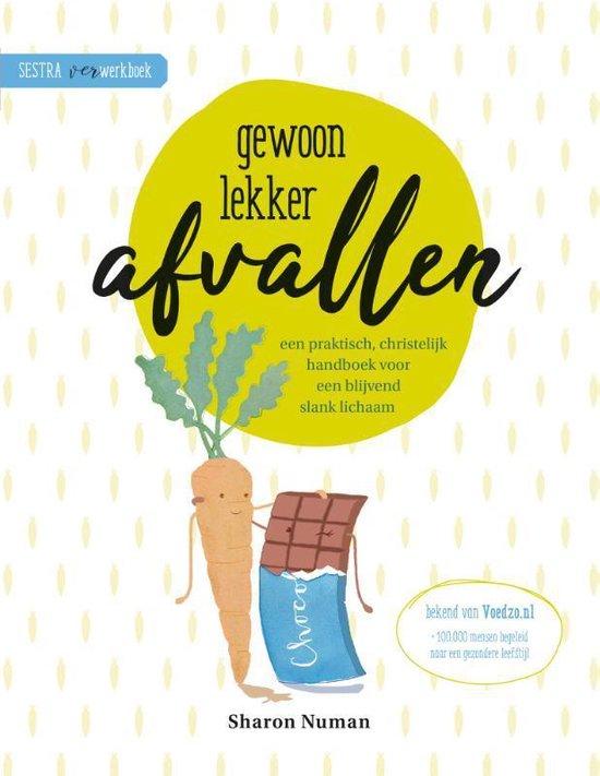 Boek cover Gewoon lekker afvallen van Sharon Numan (Paperback)