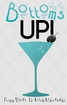 Bottoms Up: by