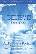 Believe! Finding Faith