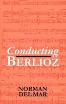 Conducting Berlioz