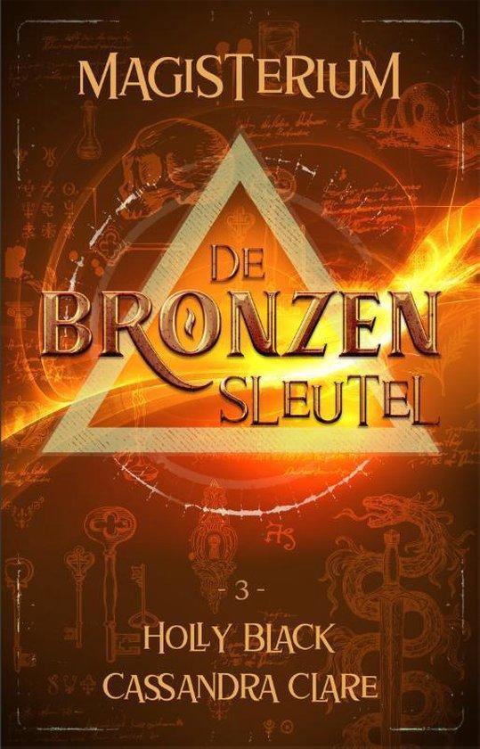 Magisterium 3 - De Bronzen Sleutel - Holly Black |