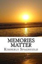 Memories Matter