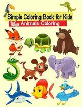 Simple Coloring Book for Kids Animals Coloring