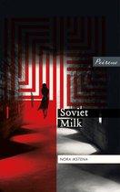 Soviet Milk