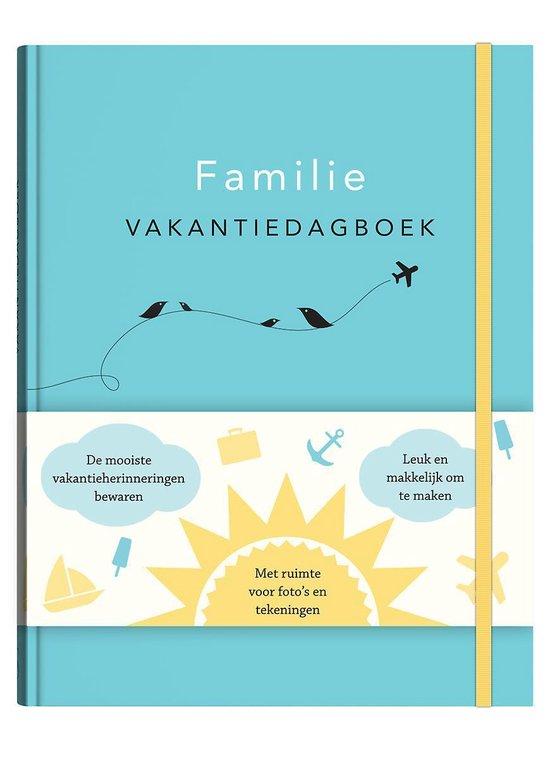 Familie vakantiedagboek - Elma van Vliet |