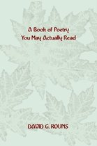 A Book of Poetry You May Actually Read