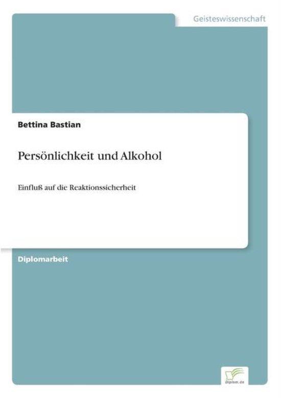 Persoenlichkeit und Alkohol