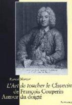 l'art de Toucher Le Clavecin de Francois Couperin