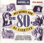 Het Gevoel Van De Eighties - Deel 2 (2 CD's)